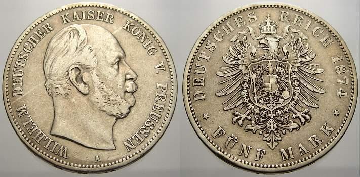 Wilhelm I 1861-1888 Preußen 5 Mark 1874 A