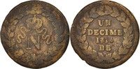 Decime 1814 Strasbourg Frankreich Napoléon I F(12-15)  80,00 EUR
