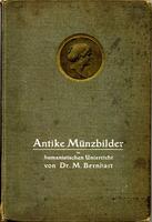 Bernhart, Max, Antike Münzbilder im huma...