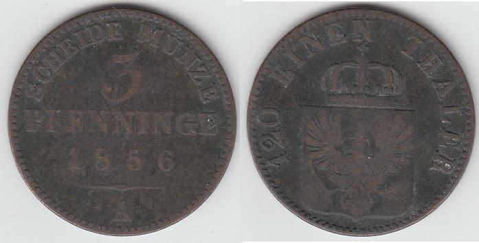 Friedrich Wilhelm Iv , Kursmünze 3 Pfenninge 1856 A, Erhaltung siehe
