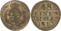 1/48 Taler 1813  H Sachsen-Albertinische Linie Friedrich August I. 1806... 24.66 US$ 22,00 EUR  +  4.48 US$ shipping