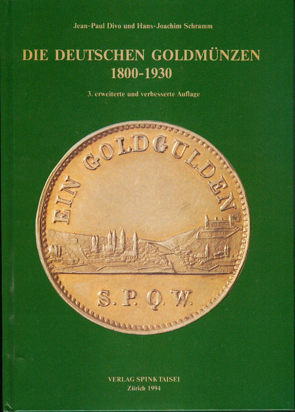 Münzkatalaog Divo und Schramm: Die deutschen Goldmünzen 1800-1930 Deu