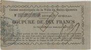 FRENCH EMERGENCY NOTES Saint Quentin (02). Caisse municipale de la vi... 90,00 EUR  +  7,00 EUR shipping