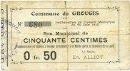 24.6.1915 FRENCH EMERGENCY NOTES Grougis (02). Commune. Billet. 50 cen... 3,00 EUR  +  7,00 EUR shipping
