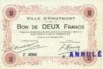 1914-12-14 FRANZÖSISCHE NOTSCHEINE Hautmont (59). Ville. Billet. 2 fra... 110,00 EUR  zzgl. 7,00 EUR Versand