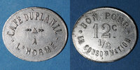 FRENCH EMERGENCY COINS L'Horme (42). Café Duplanil. 12 centimes 1/2 s... 15,00 EUR  +  7,00 EUR shipping