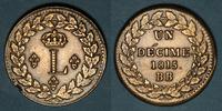 1815 BB FRANZÖSISCHE MODERNE MÜNZEN 2e Restauration (1815-24). 2e bloc... 180,00 EUR  zzgl. 7,00 EUR Versand