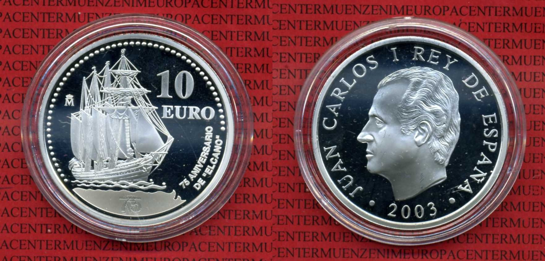 10 Euro Silbermünze 2003 Spanien Spanien 10 Euro 2003 Schiffsmotiv - Elcano - Kapsel proof