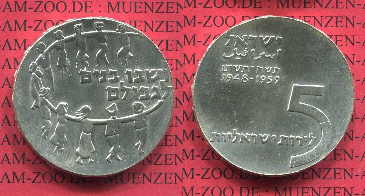 5 Pfund Silbermünze 1959 Israel Israel 5 Pfund Silber 1959 11. Jahrestag Unabhängigkeit 11 Years Independence f. stgl.