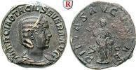 Sesterz 244-249  Otacilia Severa, Frau Philippus I. ss-vz  300,00 EUR