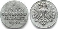 Frankfurt - Medaillen  1867 f.unz AUS DEM DOMBRAND 15 AUGUST 1867 Bleime... 149,99 EUR  zzgl. Versand