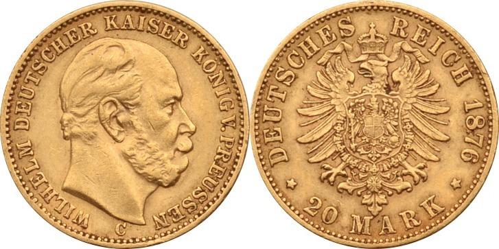 20 Mark 1876 C Kaiserreich - Preussen Wilhelm I. ss