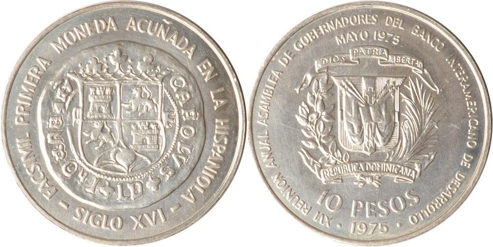 10 Pesos 1975 Dominikanische Republik Dominikanische Republik, 10 Pesos, Erste auf Hispaniola geschl. Münze, 1975, st st