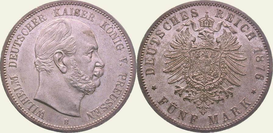 5 Mark 1876 B Preußen Wilhelm I. 1861-1888. Vorzüglich - Stempelglanz