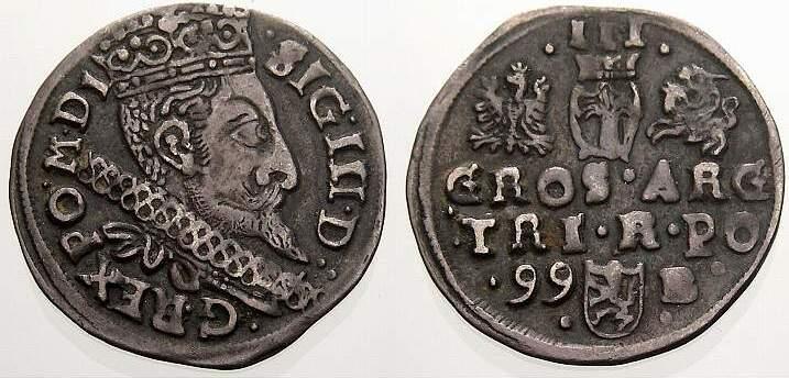 3 Gröscher 1 1599 Polen Sigismund III. 1587-1632. Selten. Sehr schön-vorzüglich mit schöner Patina