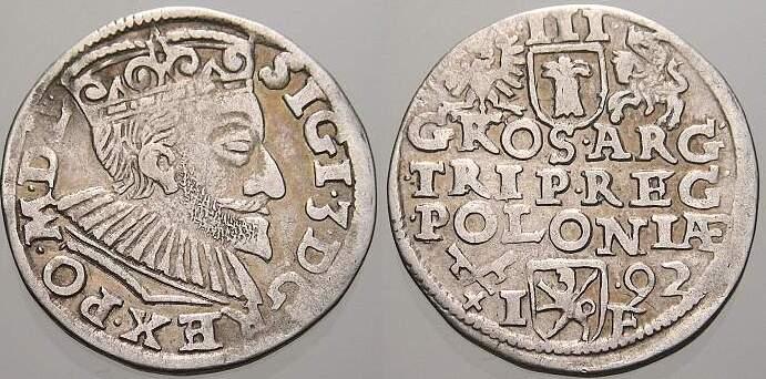 3 Gröscher 1 1592 IF Polen Sigismund III. 1587-1632. Selten. Sehr schön-vorzüglich