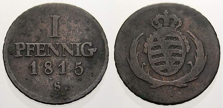 Cu Pfennig 1815 S Sachsen-Albertinische Linie Friedrich August I. 1806-1827. Sehr schön