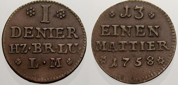 Cu Denier 1758 Braunschweig-Wolfenbüttel Karl I. 1735-1780. Fast vorzüglich