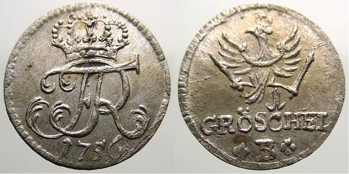 Gröschel 1 1756 B Brandenburg-Preußen Friedrich II. 1740-1786. Selten in dieser Erhaltung. Vorzüglich+