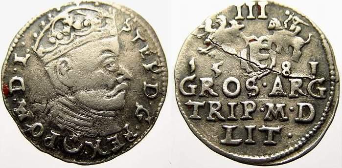 3 Gröscher 1 1581 Polen-Litauen Stefan Bathory 1576-1586. Kl. Schrötlingsriss. Sehr schön