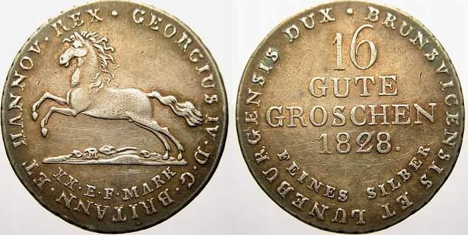 16 Gute Groschen 1828 Braunschweig-Calenberg-Hannover Georg IV. 1820-1830. Fast vorzüglich mit schöner Patina