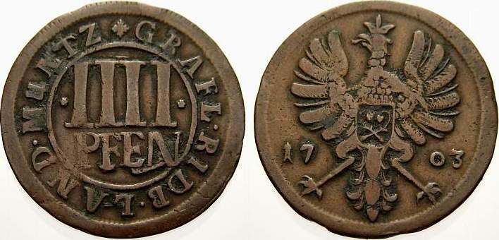 Cu 4 Pfennig 1703 Rietberg, Grafschaft Maximilian Ulrich 1699-1746. Sehr schön