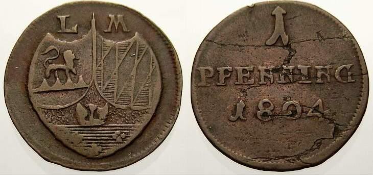 Cu Pfennig 1804 Löwenstein-Wertheim-Rochefort Dominik Constantin 1789-1806. Selten. Kl. Schrötlingsfehler. Sehr schön