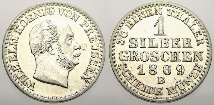 1 Silbergroschen 1869 B Brandenburg-Preußen Wilhelm I. 1861-1888. Fast vorzüglich