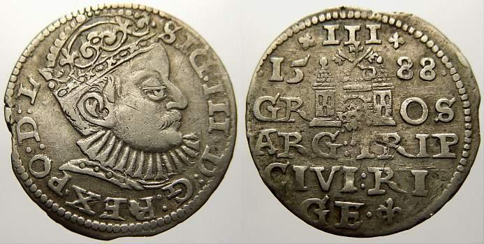 3 Gröscher 1 1588 Riga, Stadt Sigismund III. 1587-1632. Selten. Kl. Schrötlingsfehler am Rand, sehr schön+