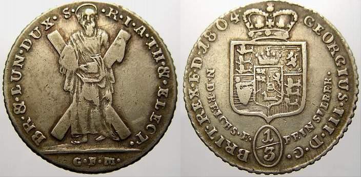 Ausbeute 1/3 Taler 1804 G Braunschweig-Calenberg-Hannover Georg III. 1760-1820. Sehr schön+