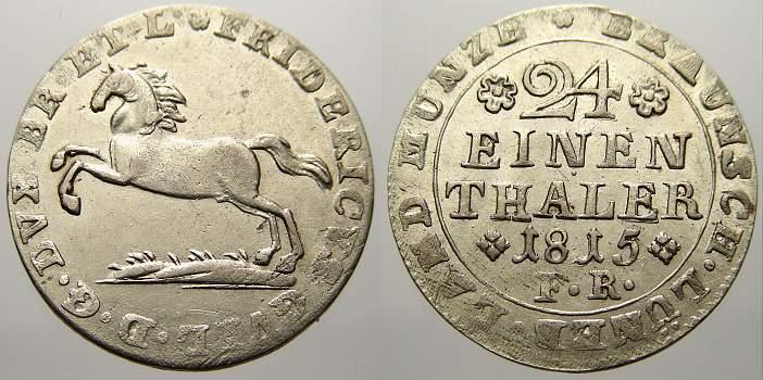 1/24 Taler 1815 F Braunschweig-Wolfenbüttel Friedrich Wilhelm 1806-1815. Kl. Schrötlingsfehler. Vorzüglich+ mit Prägeglanz!