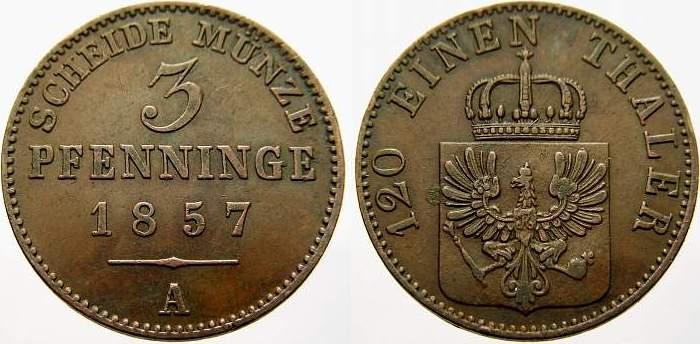 Cu 3 Pfennig 1857 A Brandenburg-Preußen Friedrich Wilhelm IV. 1840-1861. Sehr schön+