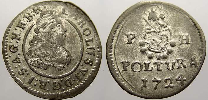 Poltura 1724 P Haus Habsburg Karl VI. 1711-1740. Sehr schön+