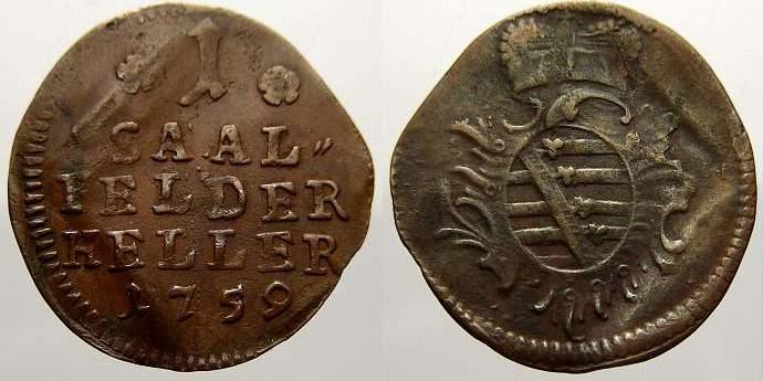 Cu Heller 1759 Sachsen-Coburg-Saalfeld Franz Josias 1745-1764. Sehr schön
