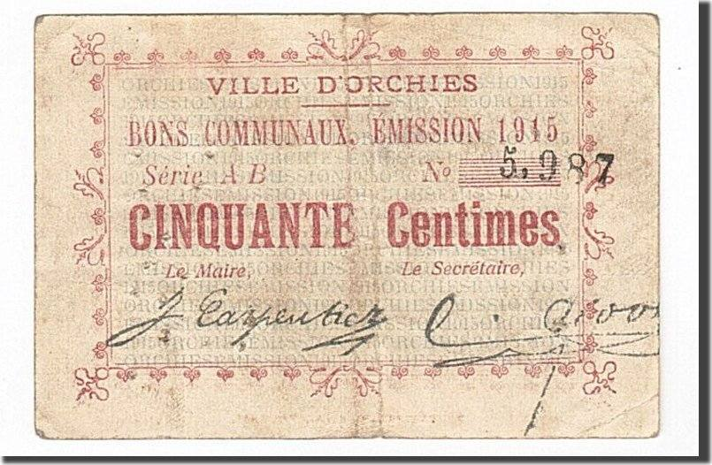 50 Centimes 1915 Frankreich Orchies, SS, Pirot:59-1897 SS