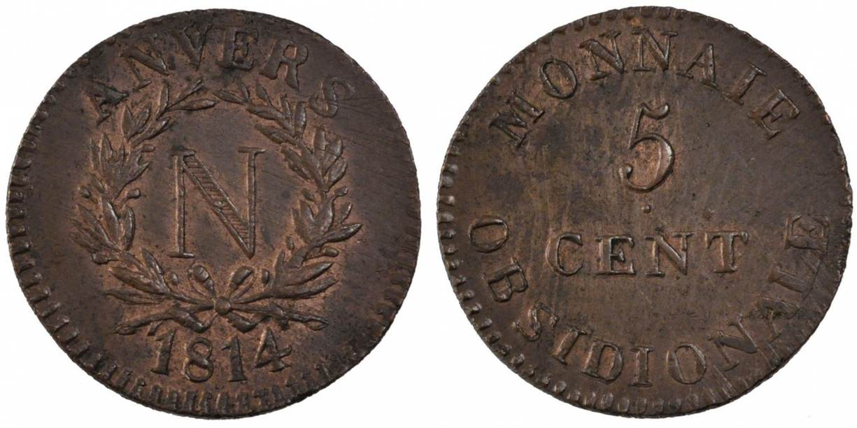 5 Centimes 1814 Anvers FRENCH STATES AU(55-58)