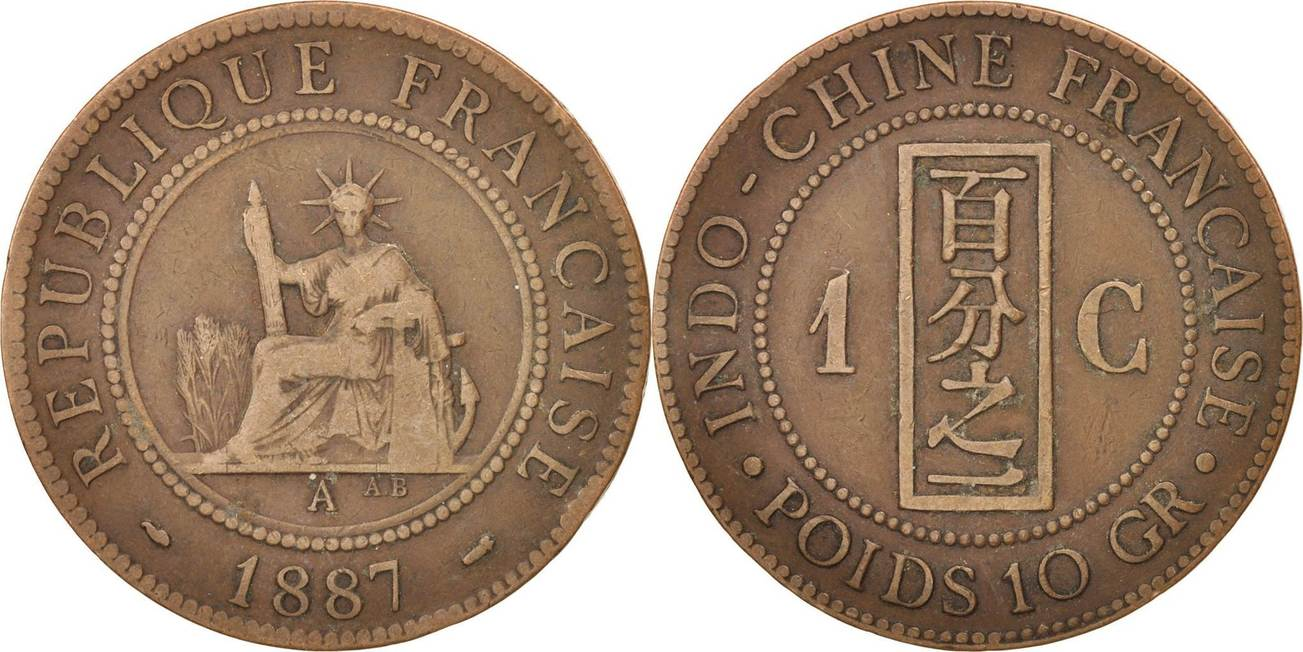 Cent 1887 A FRENCH INDO-CHINA EF(40-45)