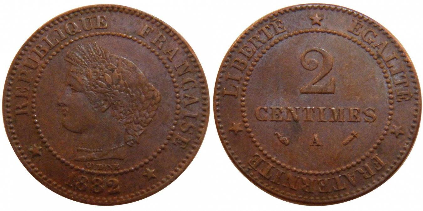 2 Centimes 1882 A Frankreich Cérès AU(50-53)