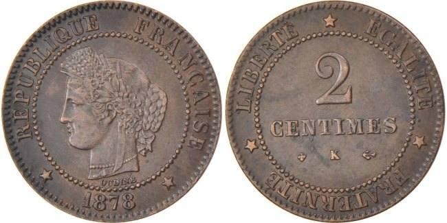 2 Centimes 1878 K Frankreich Cérès AU(50-53)