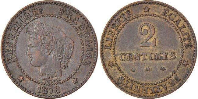 2 Centimes 1878 A Frankreich Cérès AU(50-53)