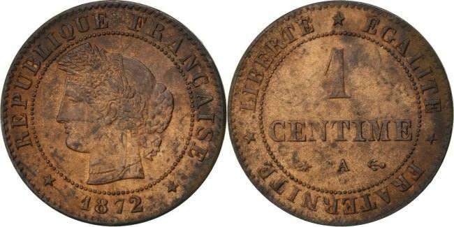 Centime 1872 A Frankreich Cérès AU(50-53)