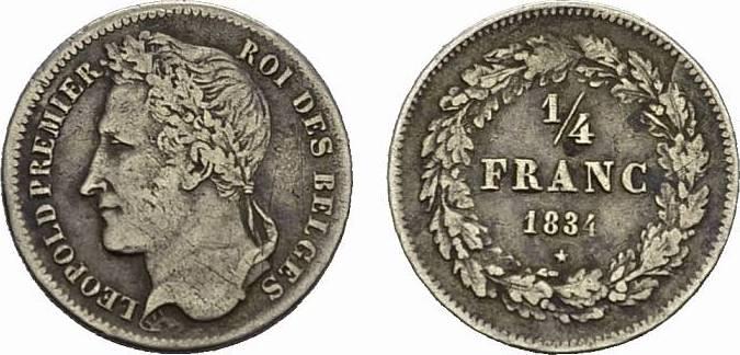 1/4 Franc 1834. BELGIEN Leopold I., 1830-1865. Sehr schön.