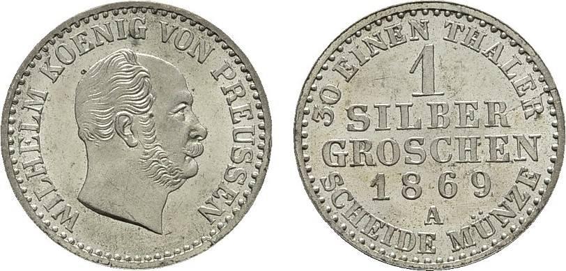 Silbergroschen 1869 A. BRANDENBURG-PREUSSEN Wilhelm I., 1861-1888. Fast Stempelglanz/Stempelglanz.
