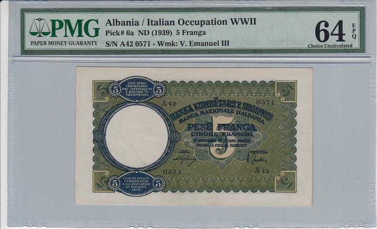 5 Franga Albania ALBANIA P.6a - ND1939 PMG 64 EPQ PMG Graded 64 EPQ CHOICE UNCIRCULATED