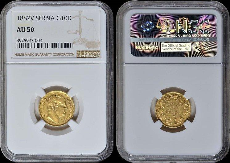 10 Dinara 1882 V Serbia SERBIA, Milan IV Obrenovic 1882V GOLD NGC AU 50 AU 50