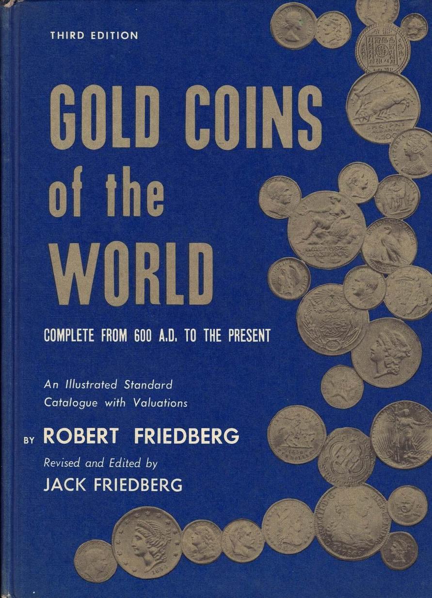 Literatur 1971 USA Gold Coins of the World 3rd Edition (R. Friedberg, J. Friedberg) gebraucht sehr gut!