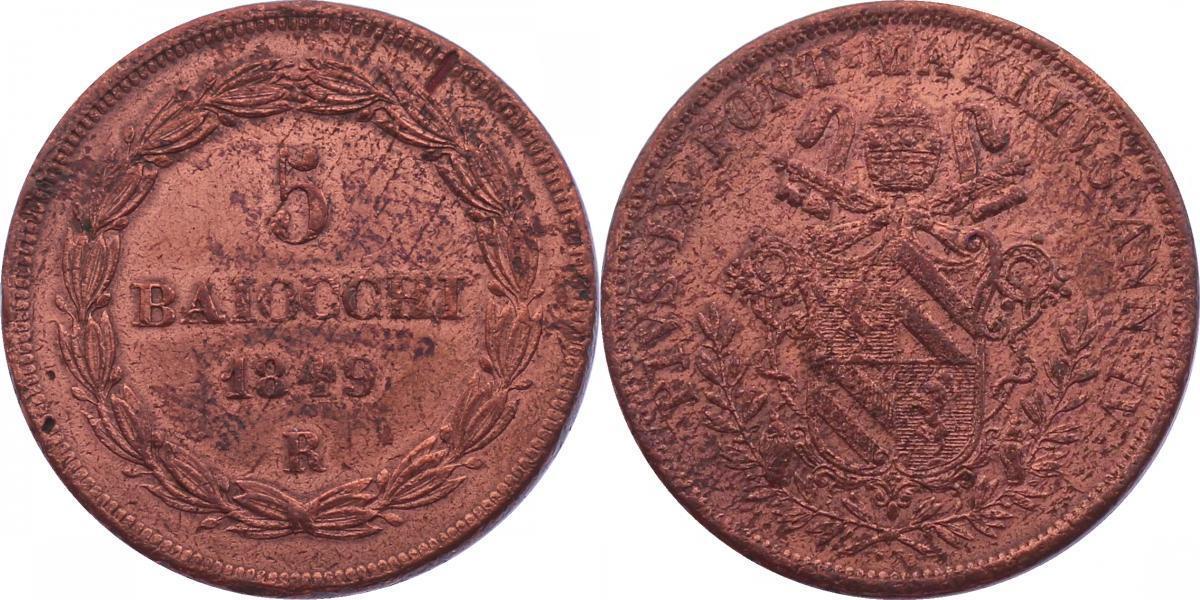 5 Baiocchi 1849 R /Jahr VI Vatikan Pius IX. (1846 - 1878) min. SF, vz