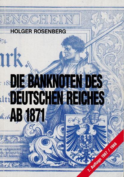 Literatur 1987/88 Deutschland Die Banknoten des Deutschen Reiches ab 1871 in sehr gutem Zustand!