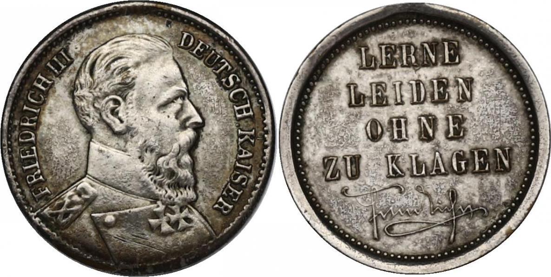 """Ag-Medaille Deutschland - Preussen Friedrich III. Deutscher Kaiser """"Lerne leiden ohne zu klagen"""" entfernter Henkel, ss+"""