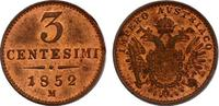 3 Centesimi 1852 M Österreich - Ungarn Franz Joseph (1848 - 1916) stgl.  160,00 EUR  zzgl. 9,90 EUR Versand